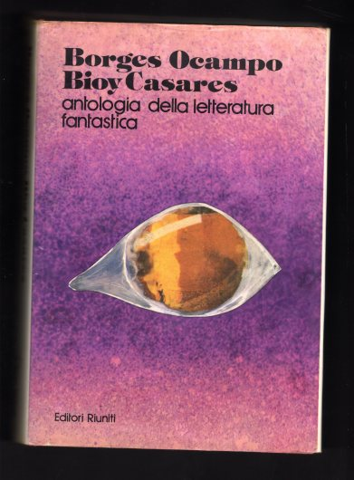 Borges Ocampo Casares Antologia L.Fantastica